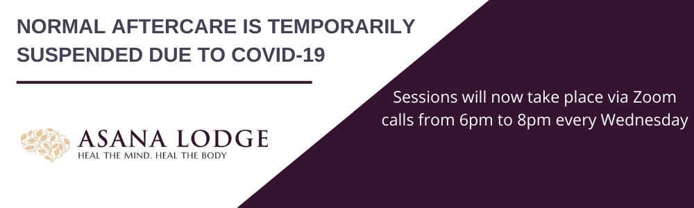 Normal aftercare is temporarily suspended due to COVID-19